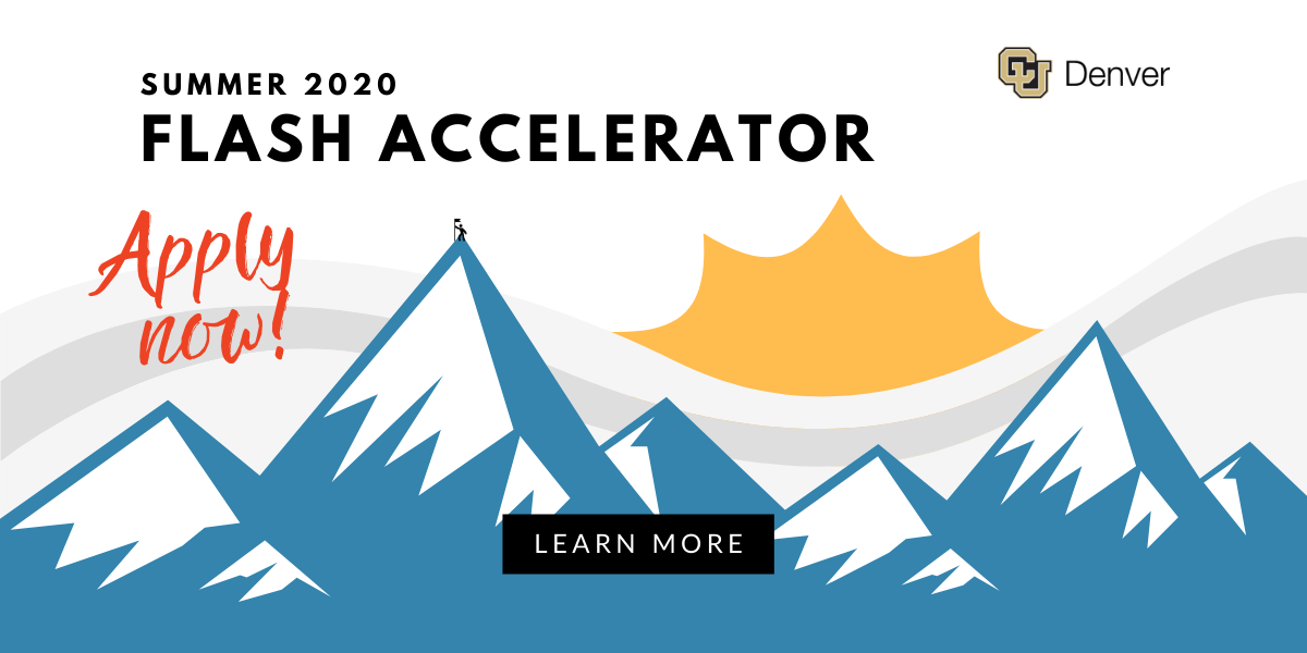 Apply now to CU Denver's FLASH Accelerator